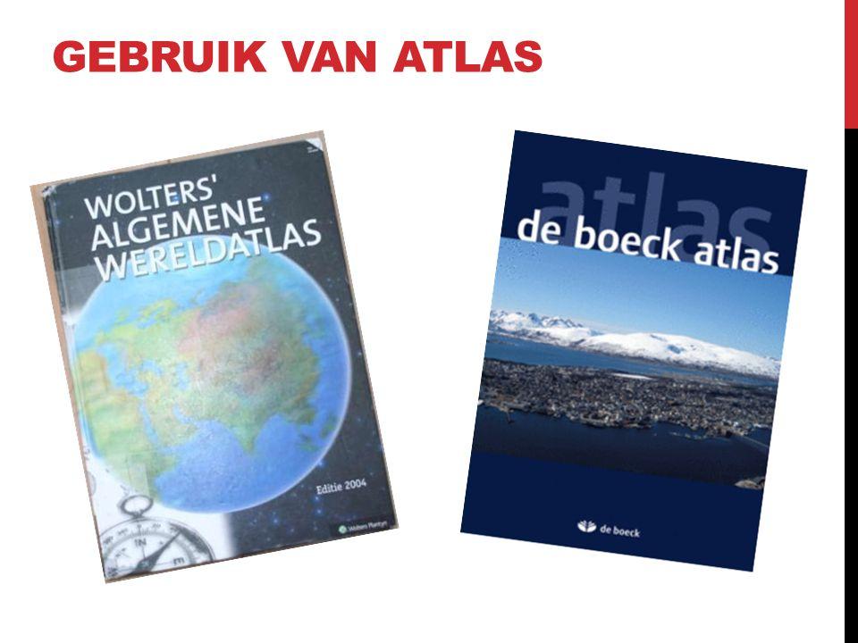 GEBRUIK VAN ATLAS