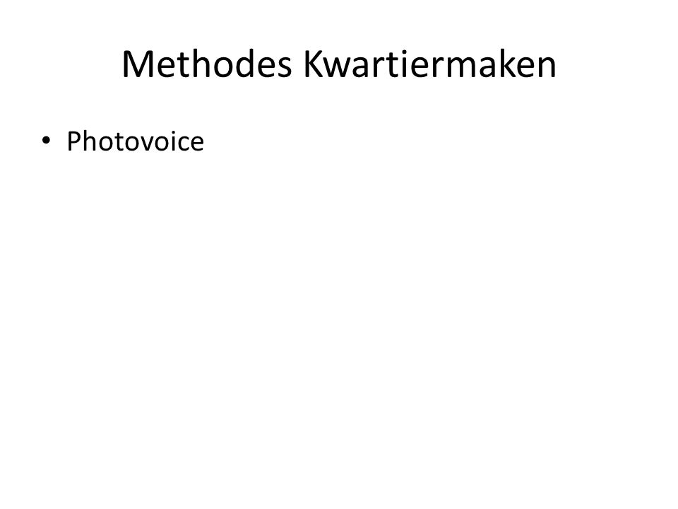 Methodes Kwartiermaken Photovoice