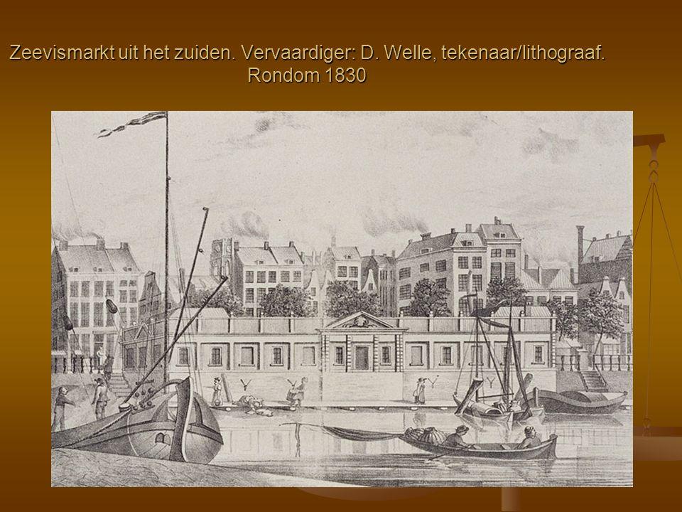 Zeevismarkt uit het zuiden. Vervaardiger: D. Welle, tekenaar/lithograaf. Rondom 1830