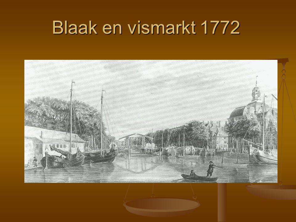 Blaak en vismarkt 1772