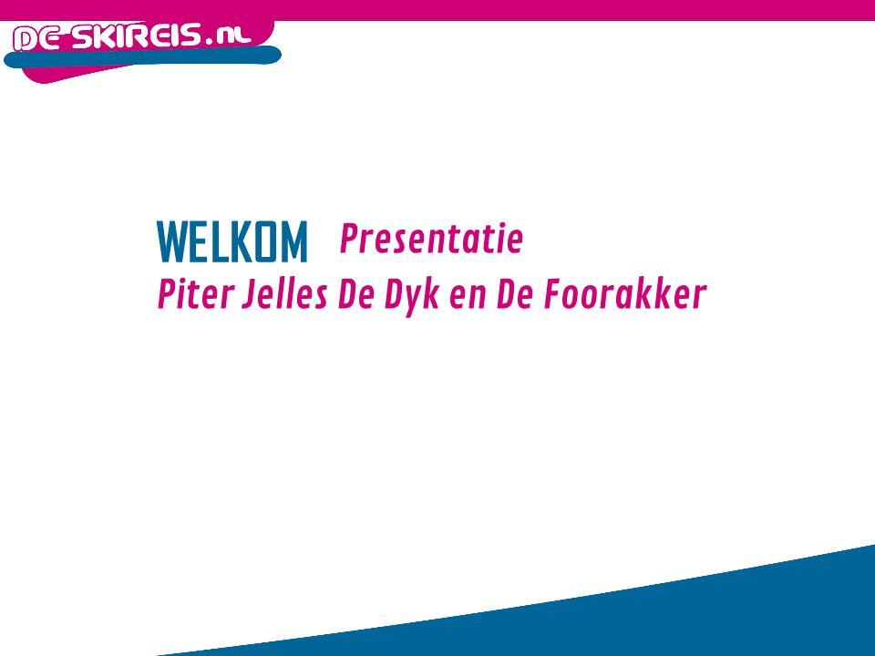 WELKOM Presentatie Piter Jelles De Dyk en De Foorakker
