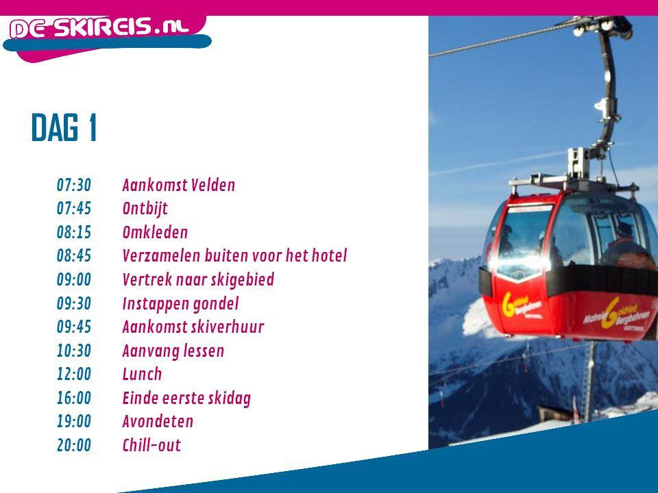 DAG 1 07:30Aankomst Velden 07:45Ontbijt 08:15Omkleden 08:45 Verzamelen buiten voor het hotel 09:00 Vertrek naar skigebied 09:30 Instappen gondel 09:45 Aankomst skiverhuur 10:30 Aanvang lessen 12:00 Lunch 16:00 Einde eerste skidag 19:00 Avondeten 20:00 Chill-out
