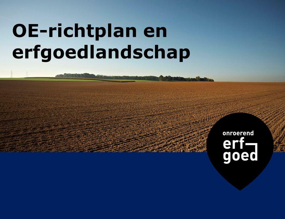 OE-richtplan en erfgoedlandschap