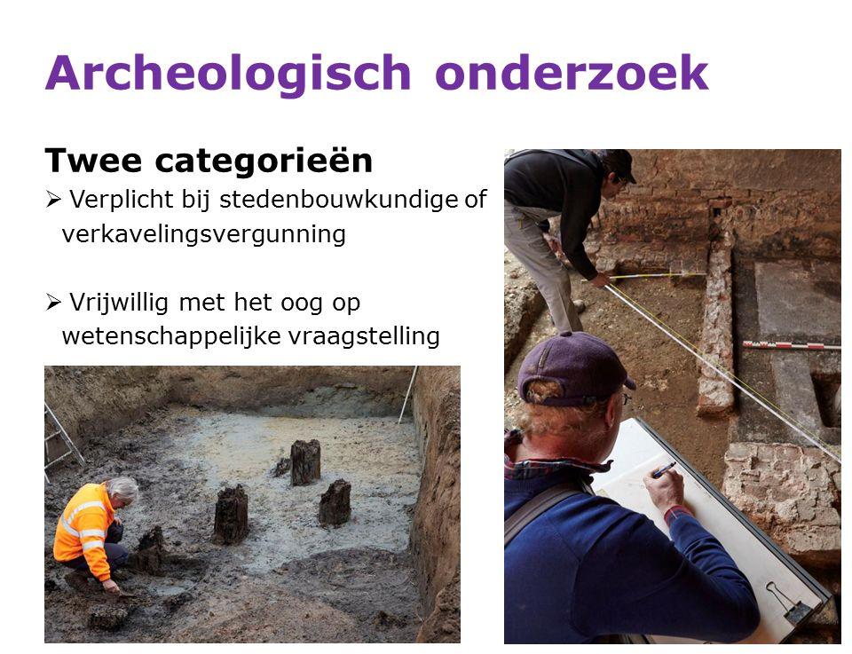 Archeologisch onderzoek Twee categorieën  Verplicht bij stedenbouwkundige of verkavelingsvergunning  Vrijwillig met het oog op wetenschappelijke vraagstelling 48