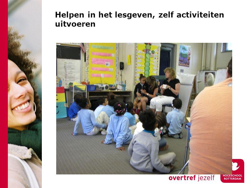 Helpen in het lesgeven, zelf activiteiten uitvoeren