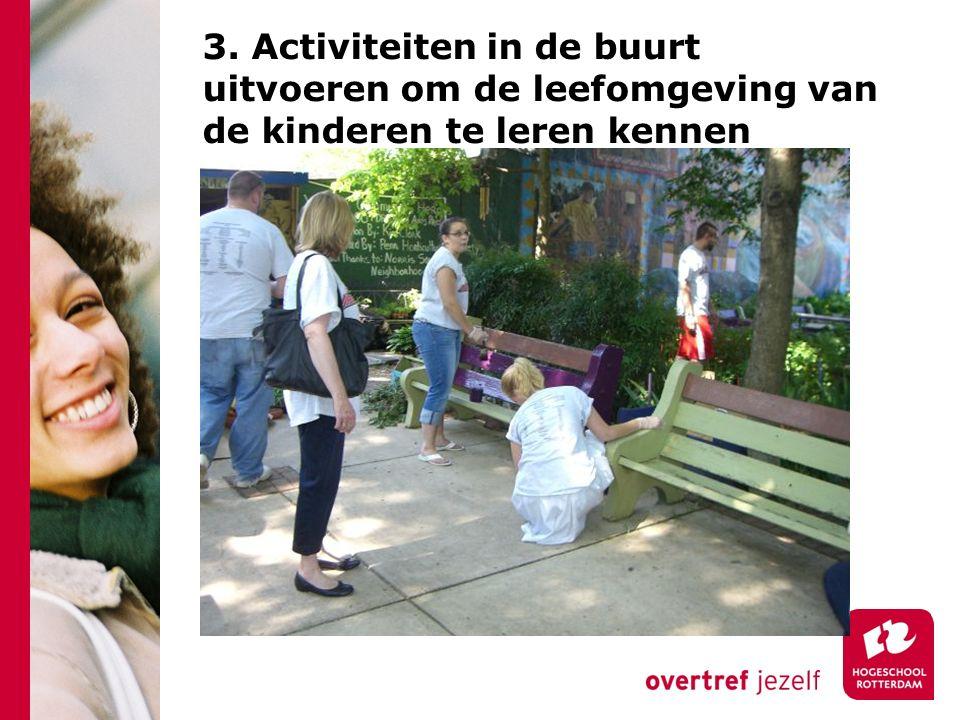 3. Activiteiten in de buurt uitvoeren om de leefomgeving van de kinderen te leren kennen