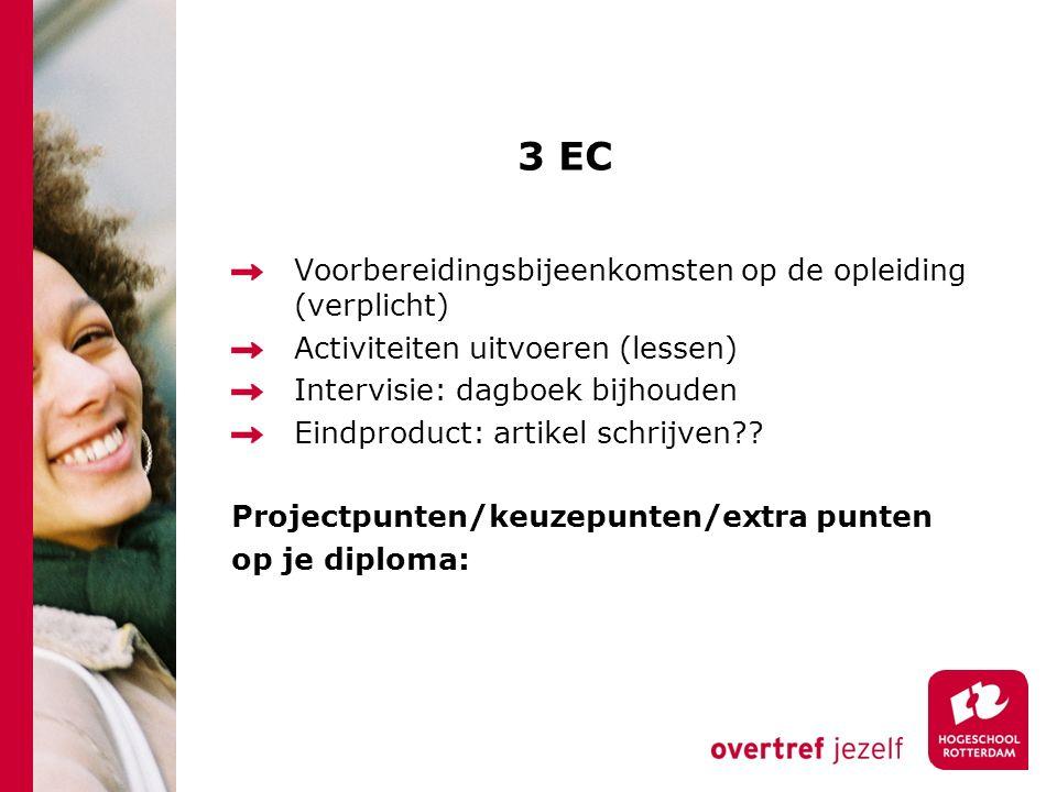 3 EC Voorbereidingsbijeenkomsten op de opleiding (verplicht) Activiteiten uitvoeren (lessen) Intervisie: dagboek bijhouden Eindproduct: artikel schrijven .