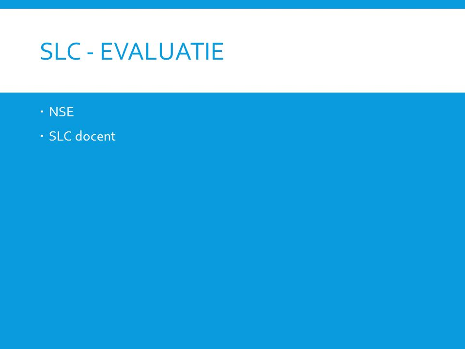 SLC- EVALUATIE  NSE  SLC docent