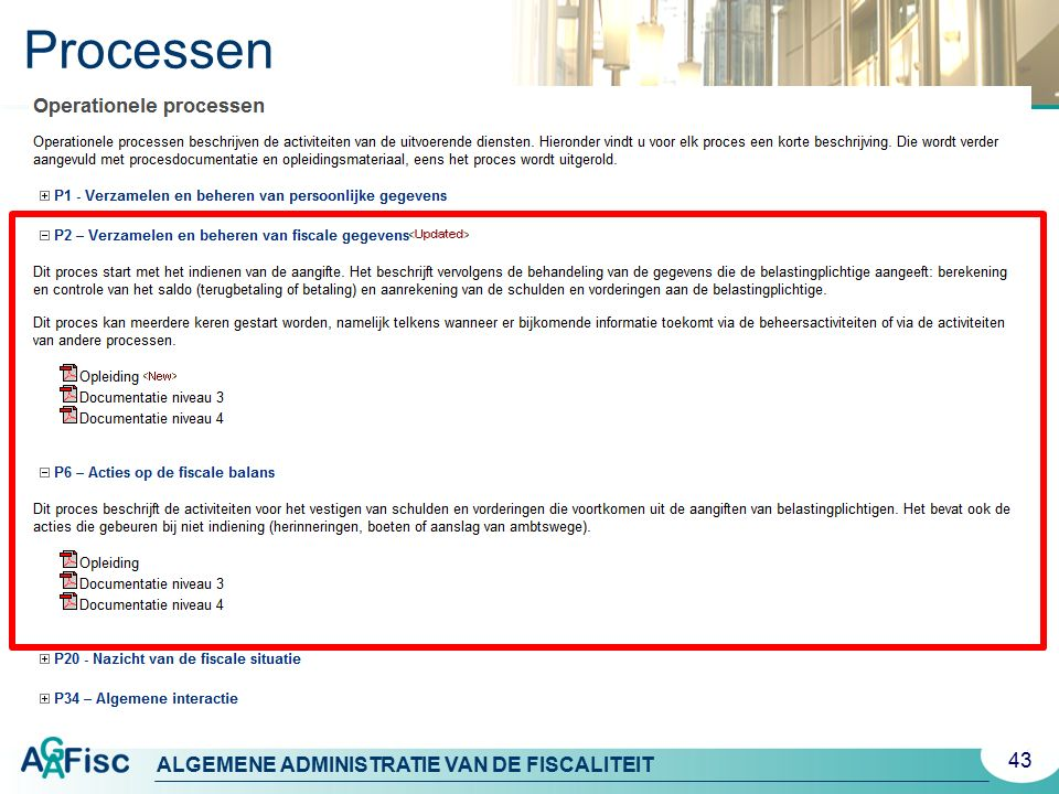 ALGEMENE ADMINISTRATIE VAN DE FISCALITEIT Processen 43