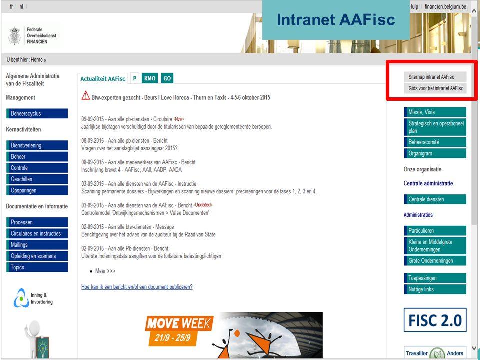 ALGEMENE ADMINISTRATIE VAN DE FISCALITEIT 46 Intranet AAFisc