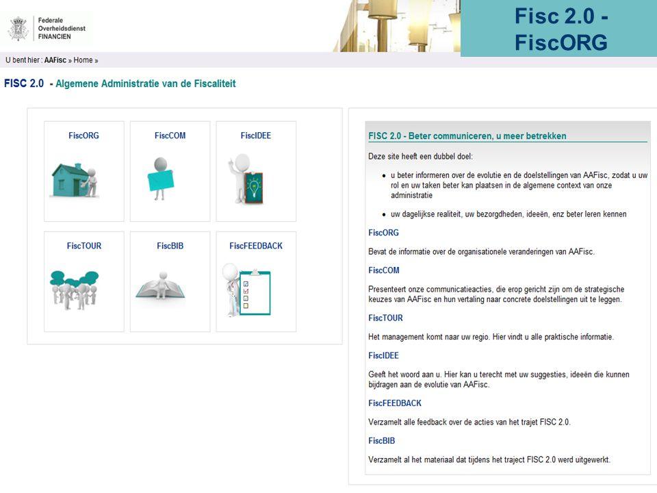 ALGEMENE ADMINISTRATIE VAN DE FISCALITEIT 51 Fisc 2.0 - FiscORG