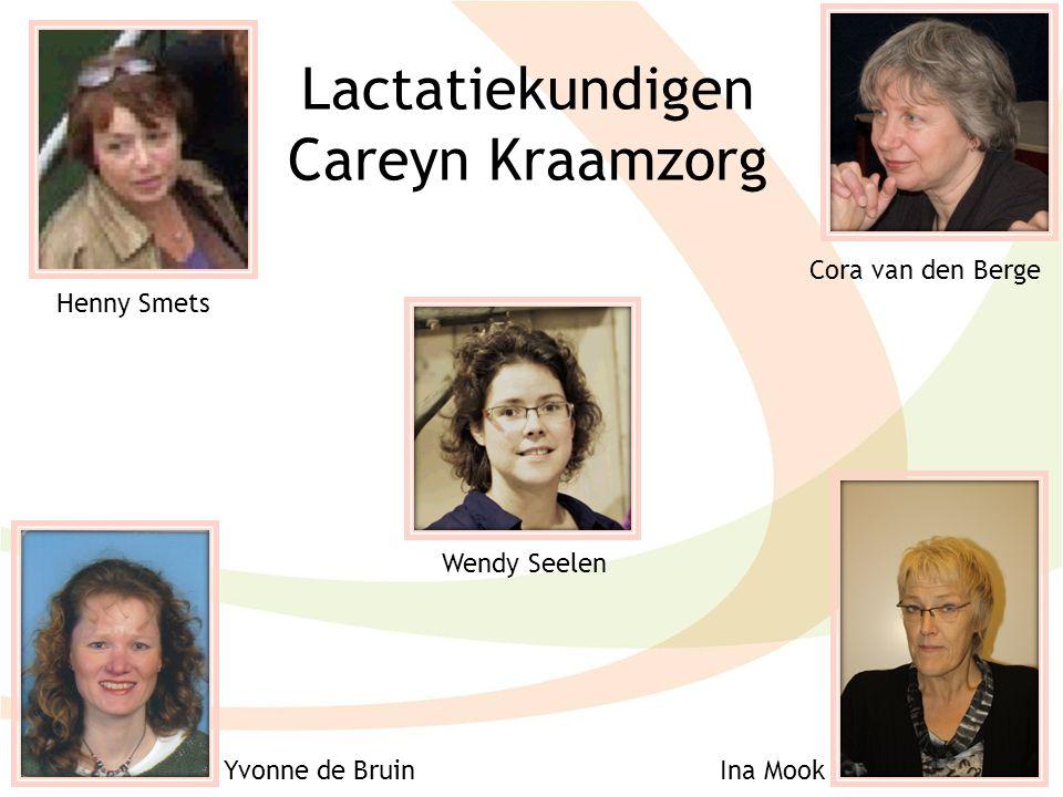 Lactatiekundigen Careyn Kraamzorg Henny Smets Cora van den Berge Wendy Seelen Yvonne de BruinIna Mook