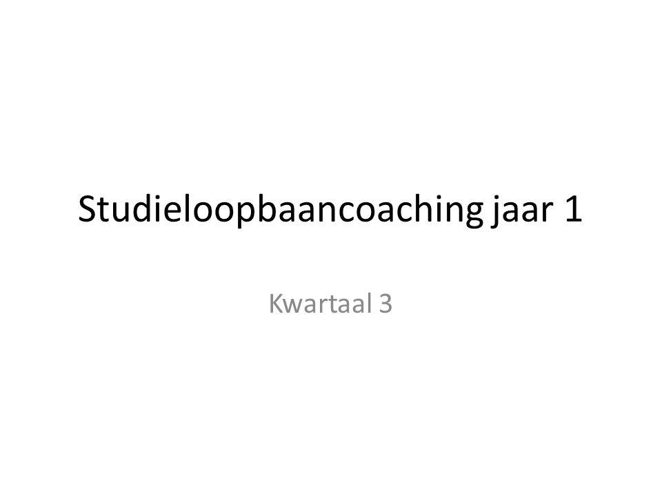 Studieloopbaancoaching jaar 1 Kwartaal 3