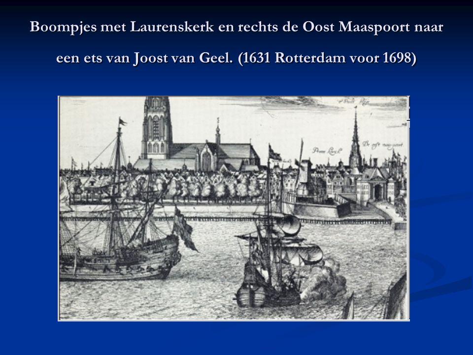 Boompjes met Laurenskerk en rechts de Oost Maaspoort naar een ets van Joost van Geel. (1631 Rotterdam voor 1698)