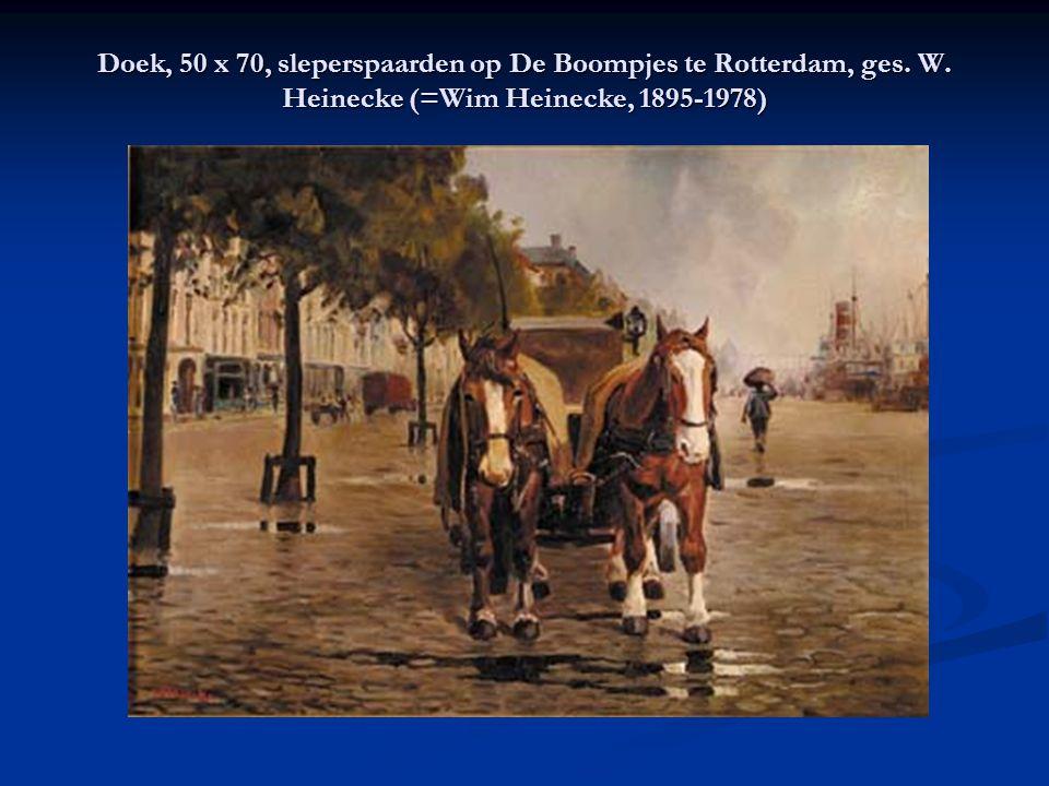 Doek, 50 x 70, sleperspaarden op De Boompjes te Rotterdam, ges. W. Heinecke (=Wim Heinecke, 1895-1978)
