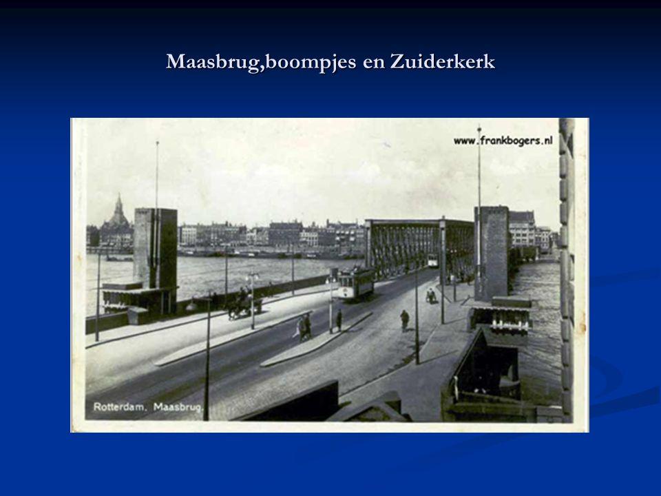 Maasbrug,boompjes en Zuiderkerk