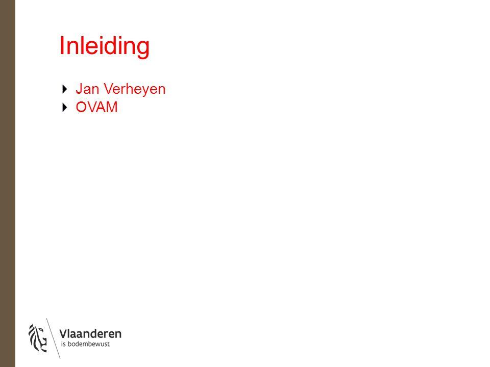 Inleiding Jan Verheyen OVAM