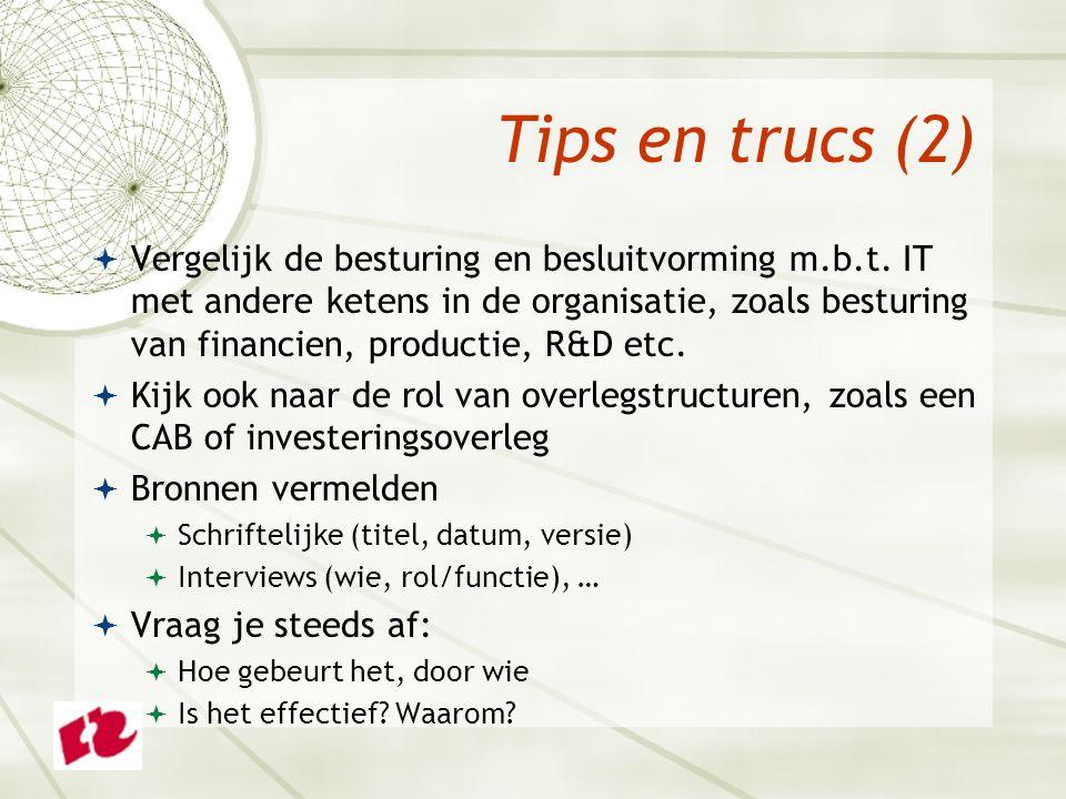 Tips en trucs (2)  Vergelijk de besturing en besluitvorming m.b.t.