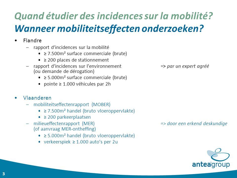 3 Quand étudier des incidences sur la mobilité? Wanneer mobiliteitseffecten onderzoeken? Flandre –rapport d'incidences sur la mobilité ≥ 7.500m² surfa