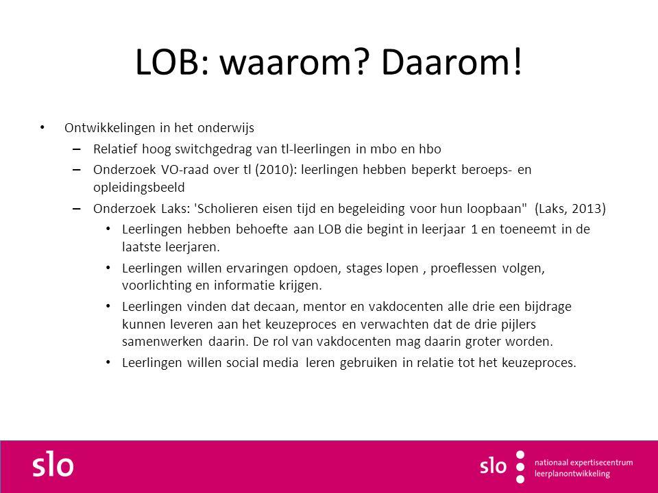 LOB: waarom? Daarom! Ontwikkelingen in het onderwijs – Relatief hoog switchgedrag van tl-leerlingen in mbo en hbo – Onderzoek VO-raad over tl (2010):