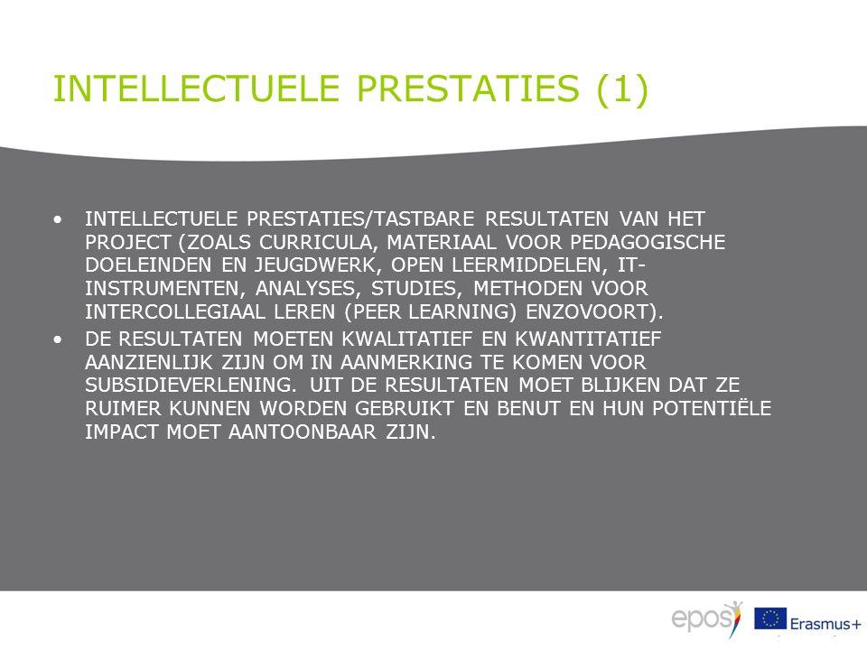 INTELLECTUELE PRESTATIES (1) INTELLECTUELE PRESTATIES/TASTBARE RESULTATEN VAN HET PROJECT (ZOALS CURRICULA, MATERIAAL VOOR PEDAGOGISCHE DOELEINDEN EN JEUGDWERK, OPEN LEERMIDDELEN, IT- INSTRUMENTEN, ANALYSES, STUDIES, METHODEN VOOR INTERCOLLEGIAAL LEREN (PEER LEARNING) ENZOVOORT).