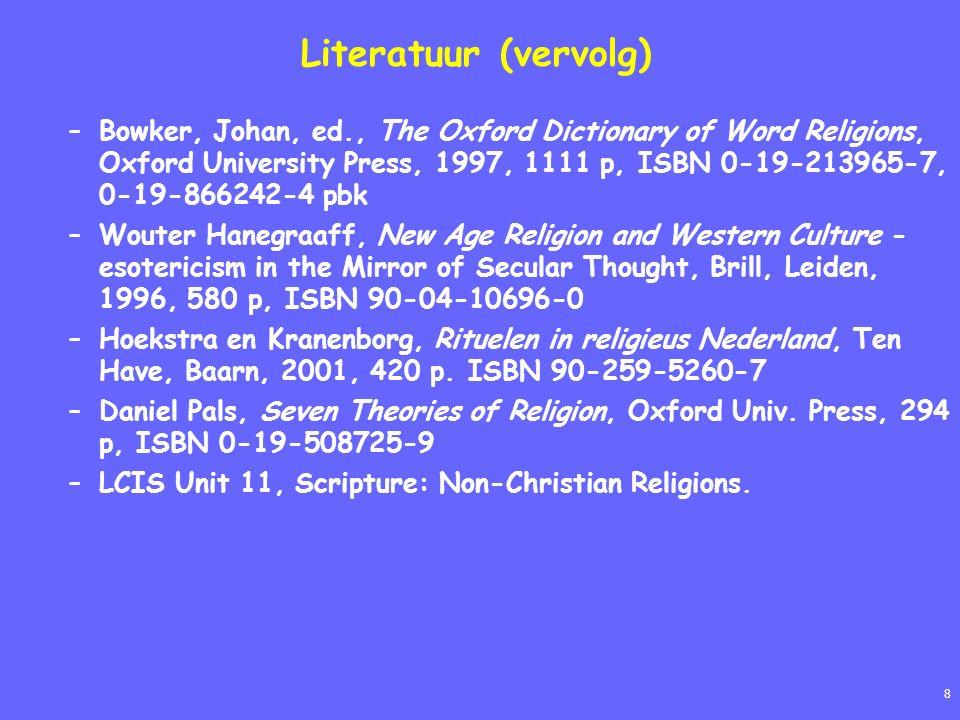 8 Literatuur (vervolg) –Bowker, Johan, ed., The Oxford Dictionary of Word Religions, Oxford University Press, 1997, 1111 p, ISBN 0-19-213965-7, 0-19-8