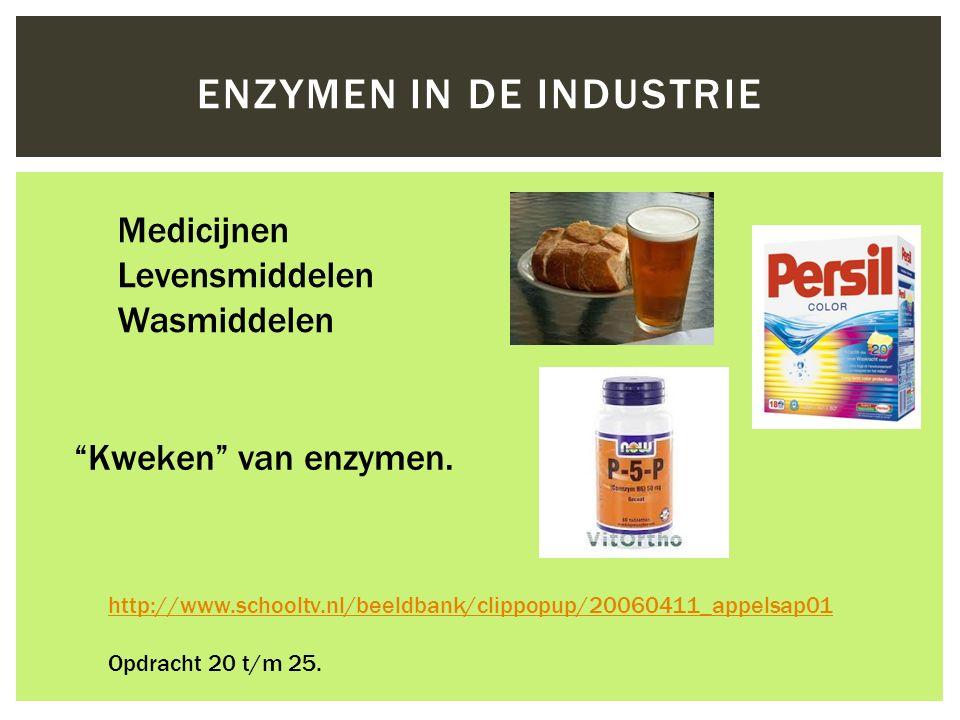 """ENZYMEN IN DE INDUSTRIE http://www.schooltv.nl/beeldbank/clippopup/20060411_appelsap01 Opdracht 20 t/m 25. Medicijnen Levensmiddelen Wasmiddelen """"Kwek"""