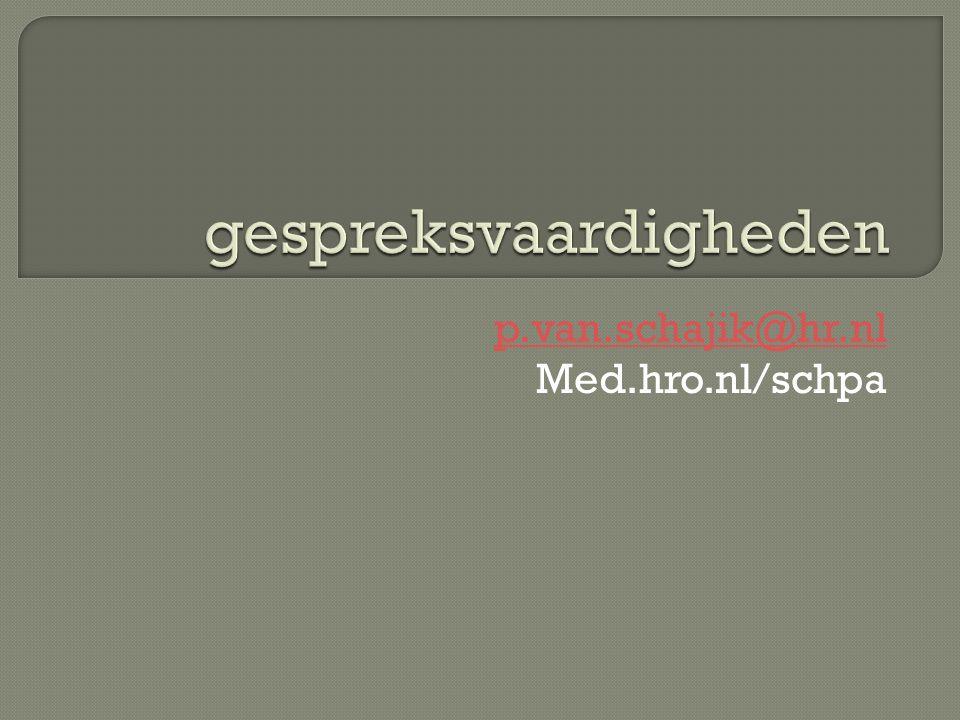 p.van.schajik@hr.nl Med.hro.nl/schpa