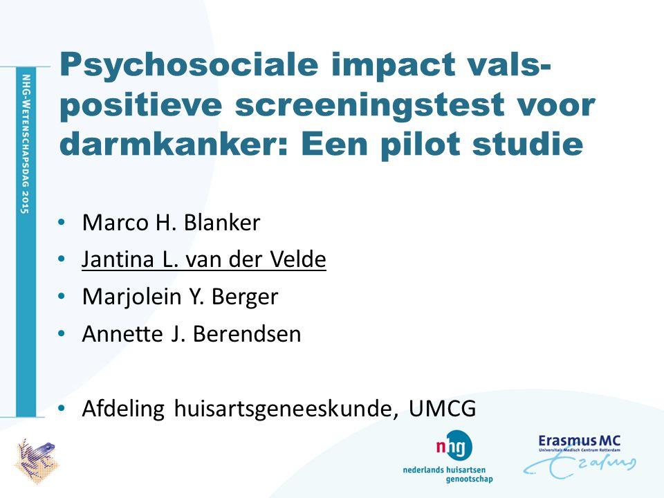Psychosociale impact vals- positieve screeningstest voor darmkanker: Een pilot studie Marco H.