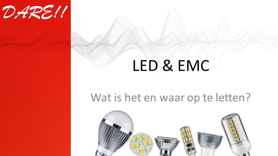 LED & EMC Wat is het en waar op te letten?