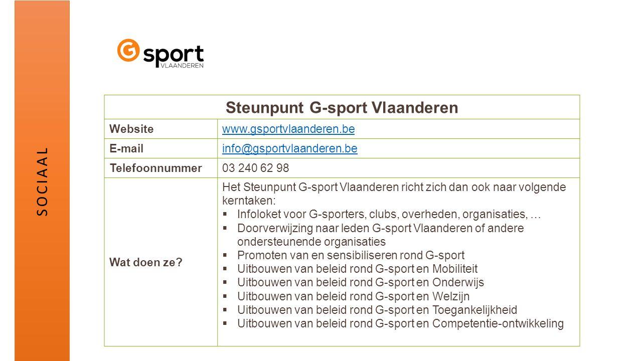Steunpunt G-sport Vlaanderen Websitewww.gsportvlaanderen.be E-mailinfo@gsportvlaanderen.be Telefoonnummer03 240 62 98 Wat doen ze? Het Steunpunt G-spo