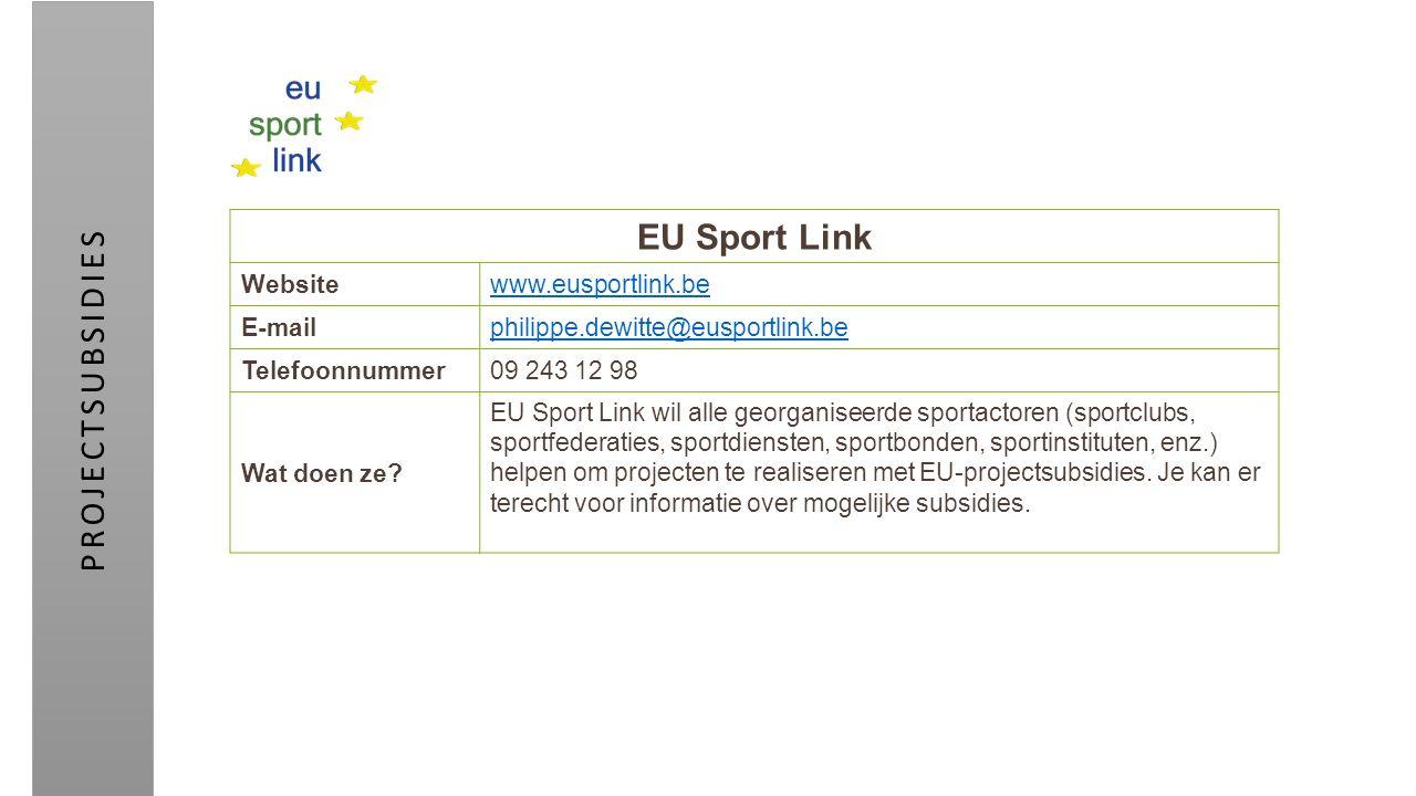 EU Sport Link Websitewww.eusportlink.be E-mailphilippe.dewitte@eusportlink.be Telefoonnummer09 243 12 98 Wat doen ze? EU Sport Link wil alle georganis