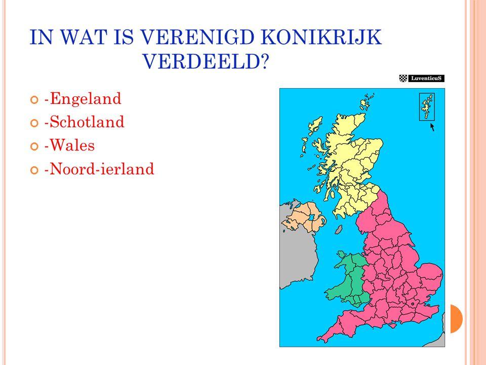 BUURLANDEN : -Ierland -Frankrijk -Ijsland -Noorwegen -België -Nederland