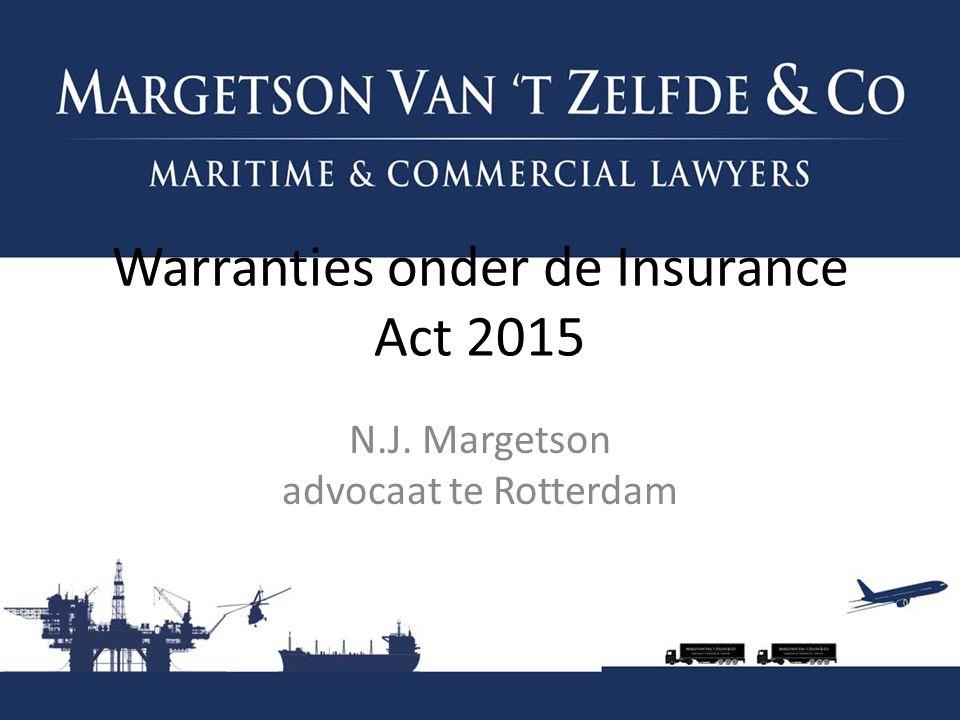 Warranties onder de Insurance Act 2015 N.J. Margetson advocaat te Rotterdam