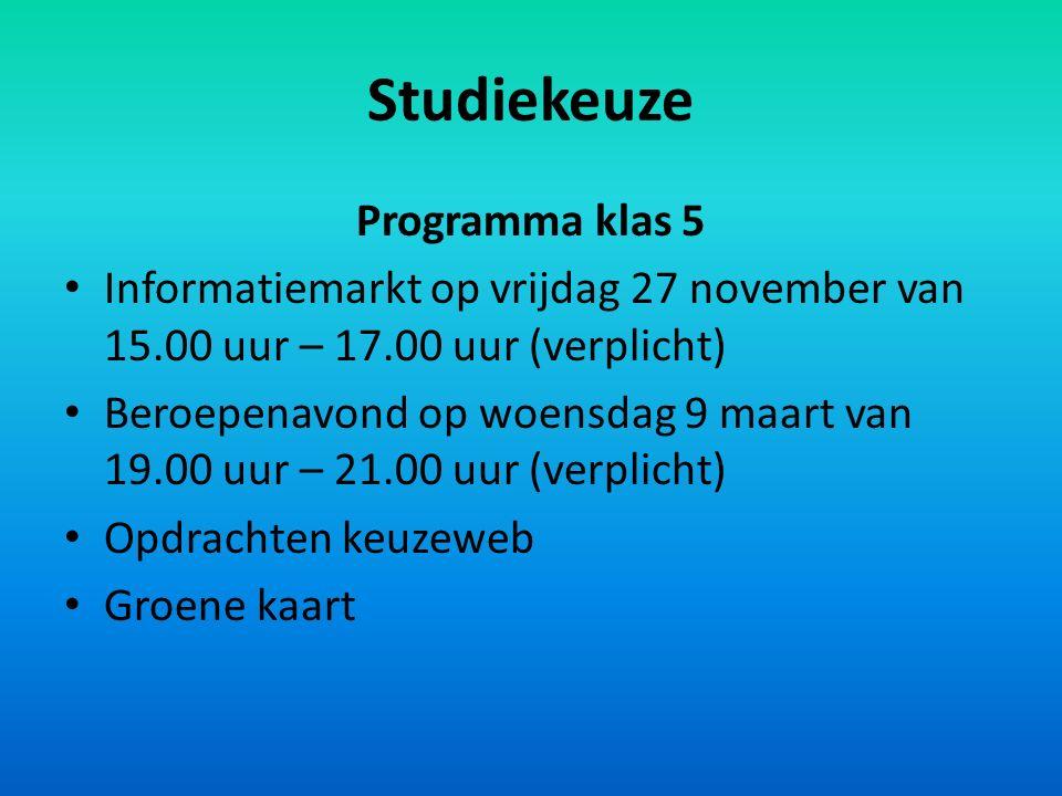 Studiekeuze Programma klas 5 Informatiemarkt op vrijdag 27 november van 15.00 uur – 17.00 uur (verplicht) Beroepenavond op woensdag 9 maart van 19.00 uur – 21.00 uur (verplicht) Opdrachten keuzeweb Groene kaart