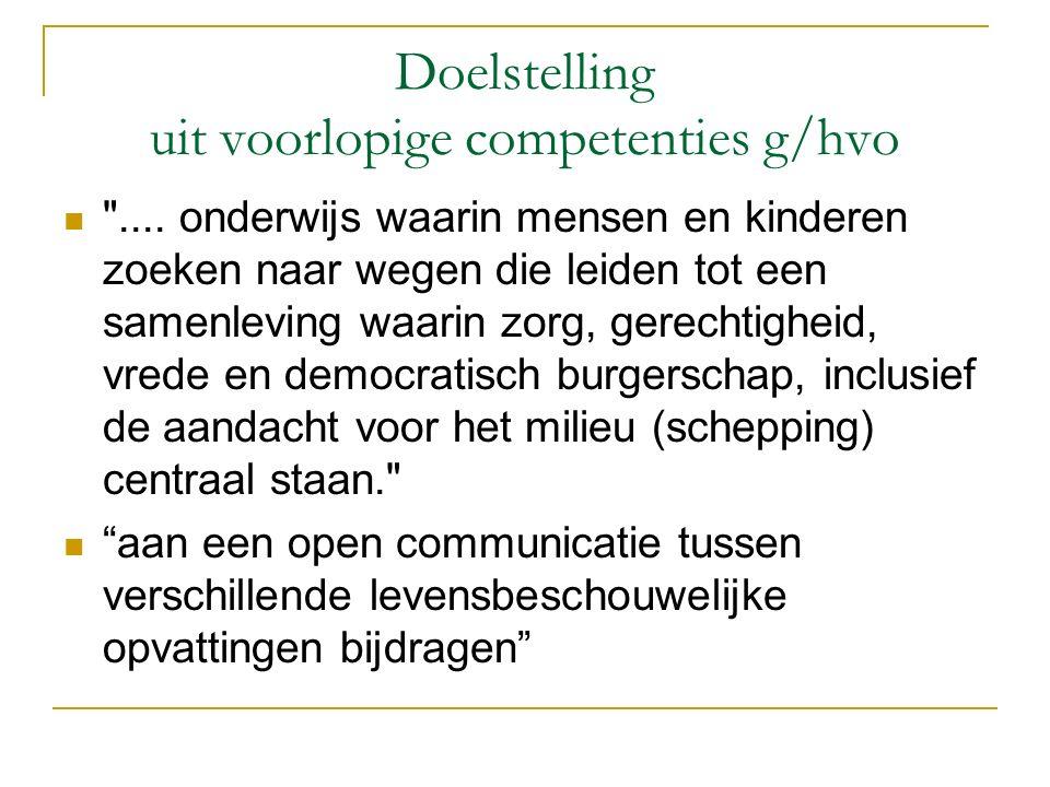 Doelstelling uit voorlopige competenties g/hvo ....