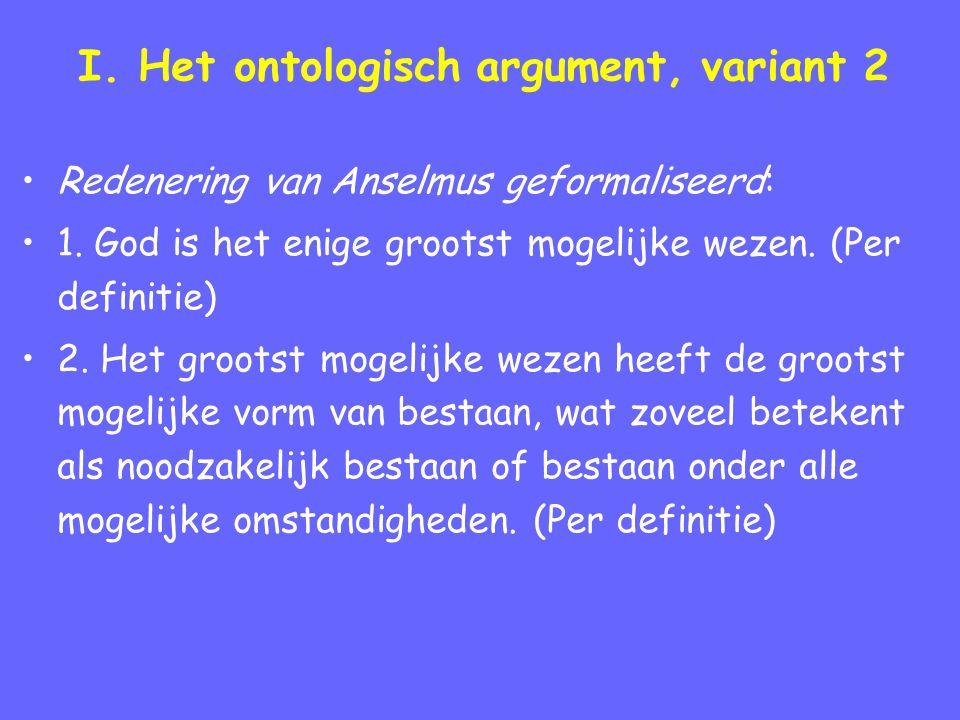 I.Het ontologisch argument, variant 2 (vervolg) 3.