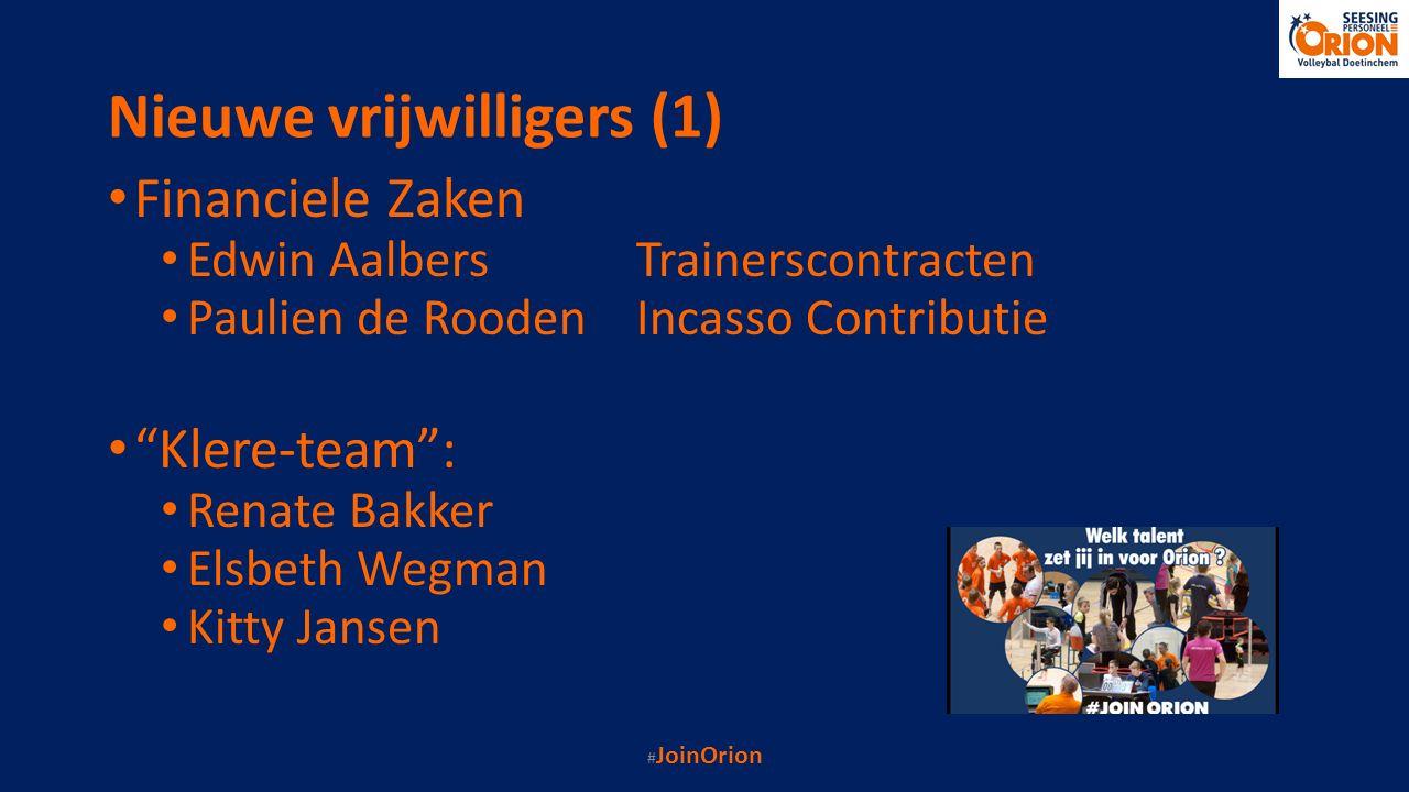 """Nieuwe vrijwilligers (1) Financiele Zaken Edwin AalbersTrainerscontracten Paulien de RoodenIncasso Contributie """"Klere-team"""": Renate Bakker Elsbeth Weg"""