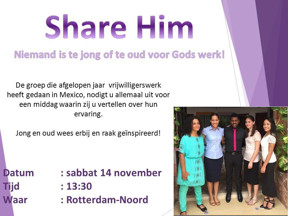 Datum: sabbat 14 november Tijd: 13:30 Waar: Rotterdam-Noord De groep die afgelopen jaar vrijwilligerswerk heeft gedaan in Mexico, nodigt u allemaal ui