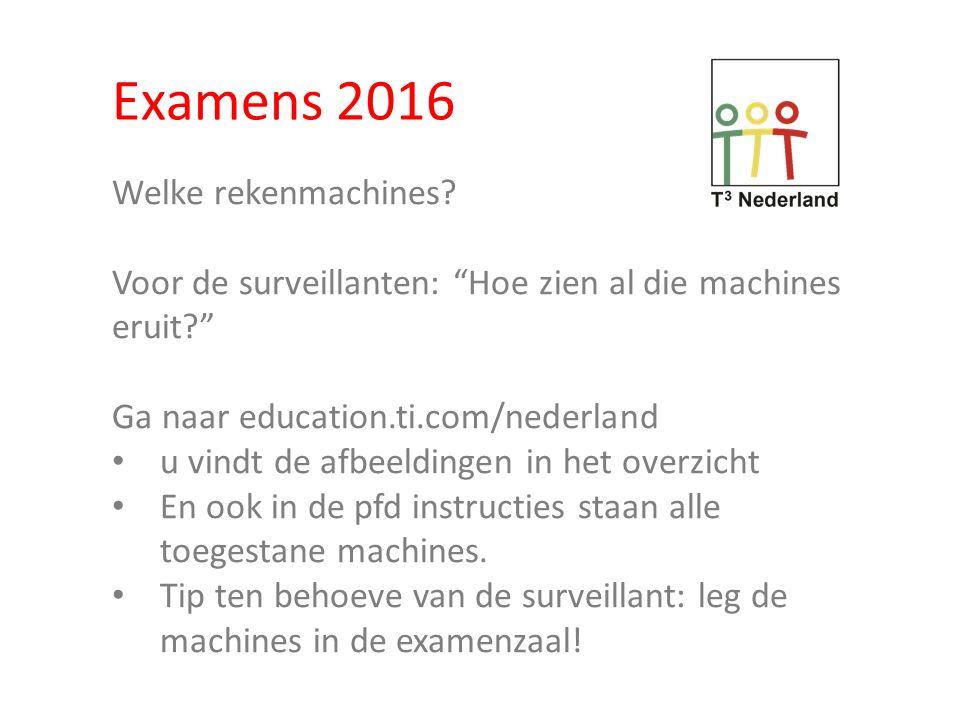 Examens 2016 Welke rekenmachines.