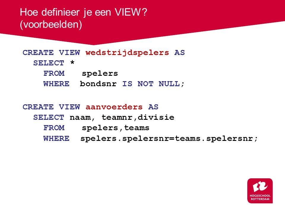 Hoe definieer je een VIEW.