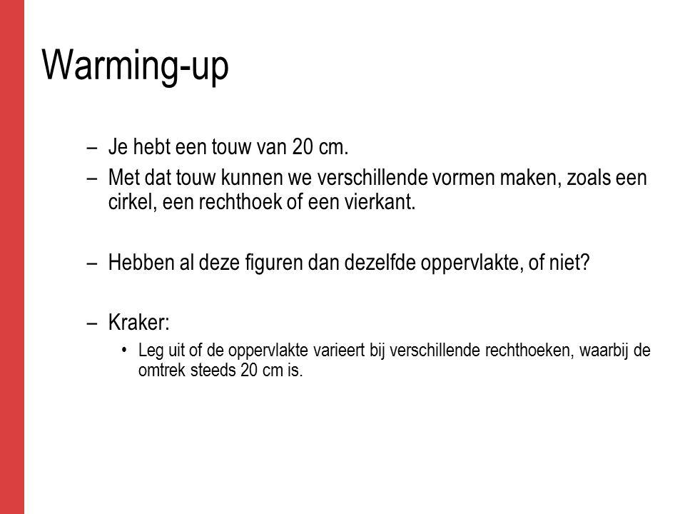 Warming-up –Je hebt een touw van 20 cm.