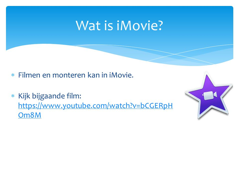  Filmen en monteren kan in iMovie.