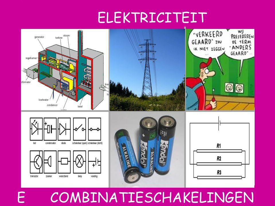 Aat ELEKTRICITEIT F combinatieschakelingen E COMBINATIESCHAKELINGEN