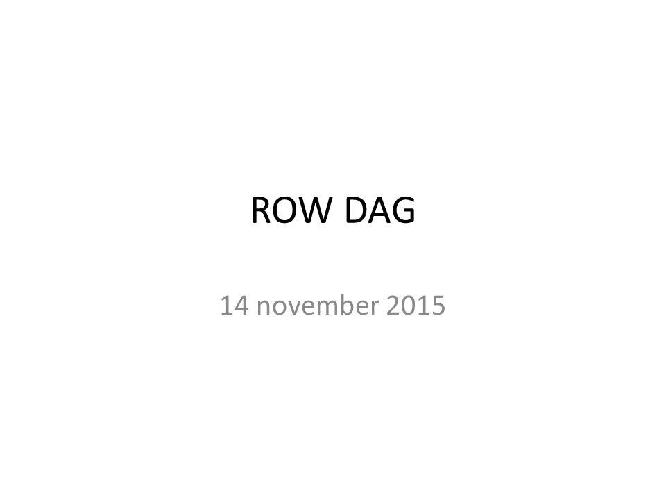 ROW DAG 14 november 2015