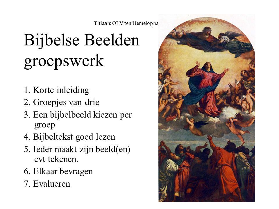 Titiaan: OLV ten Hemelopname Bijbelse Beelden groepswerk 1.