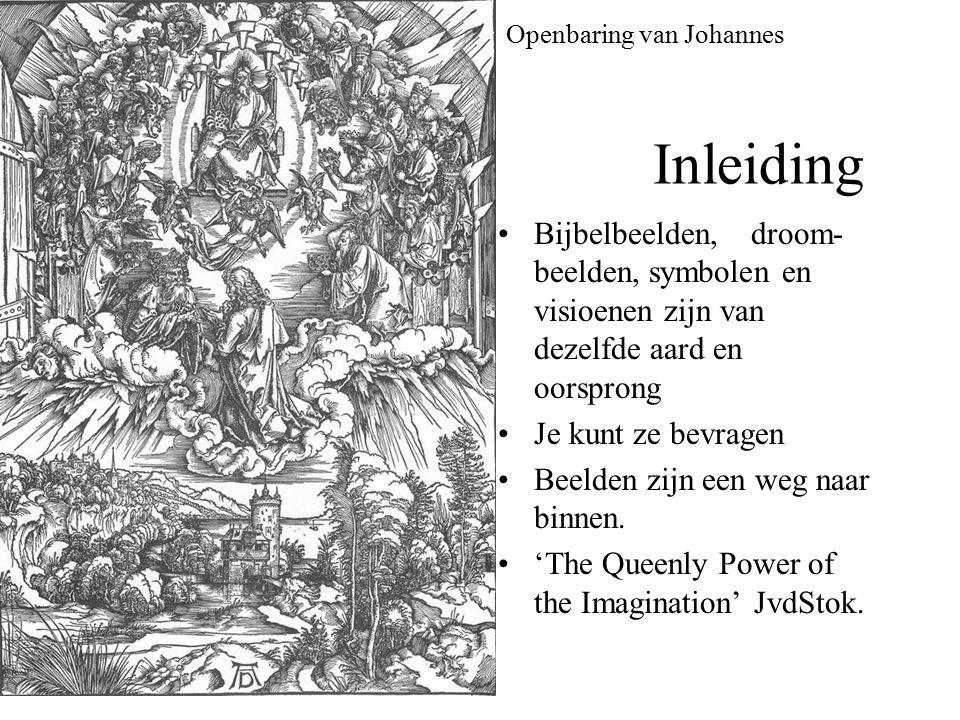 Openbaring van Johannes Inleiding Bijbelbeelden, droom- beelden, symbolen en visioenen zijn van dezelfde aard en oorsprong Je kunt ze bevragen Beelden zijn een weg naar binnen.