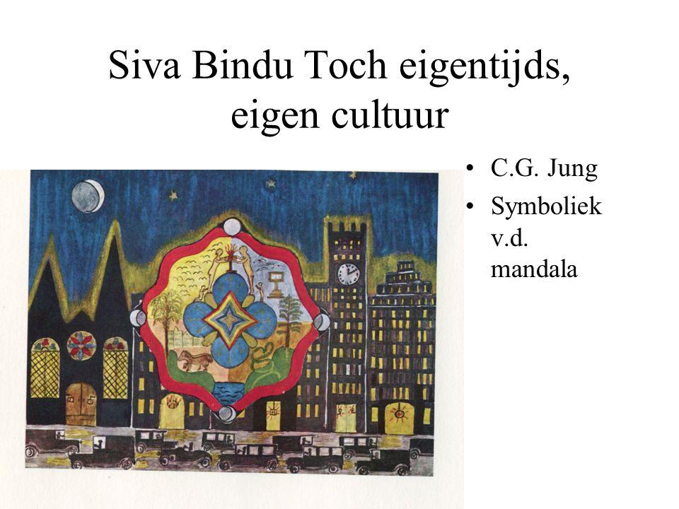 Siva Bindu Toch eigentijds, eigen cultuur C.G. Jung Symboliek v.d. mandala
