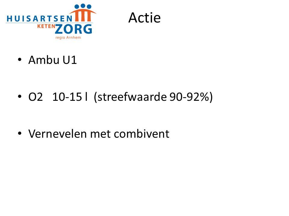 Actie Ambu U1 O2 10-15 l (streefwaarde 90-92%) Vernevelen met combivent