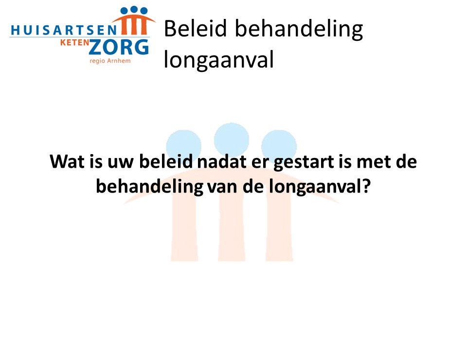 Beleid behandeling longaanval Wat is uw beleid nadat er gestart is met de behandeling van de longaanval?